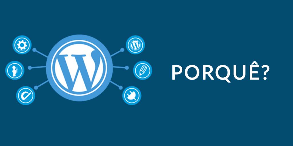 Aqui estão as minhas 25 razões porque sites em WordPress são melhores para o seu negócio  - WordPress 25 razoes porque usar FEATURE 1024x512 - Aqui estão as minhas 25 razões porque sites Wordpress são melhores para o seu negócio