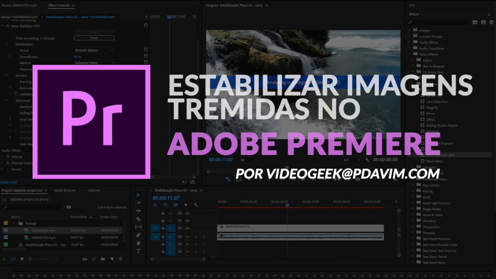 Como estabilizar imagens tremidas no Adobe Premiere banner01