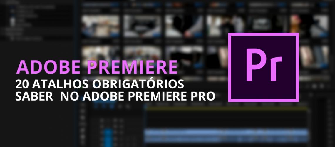 ADOBE-PROXIES-banner_atalhos-premiere